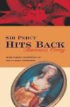 Sir Percy Hits Back - Emmuska Orczy