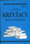 Krzyżacy - opracowanie zeszyt 62 - Urszula Lementowicz