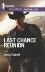 Last Chance Reunion: Texas Cold CaseTexas Lost and Found (Harlequin Romantic Suspense) - Linda Conrad