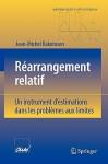 Rearrangement Relatif: Un Instrument D'Estimations Dans les Problemes Aux Limites - Jean-Michel Rakotoson
