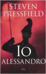 Io Alessandro - Steven Pressfield