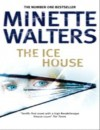 The Ice House - Minette Walters