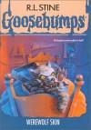 Werewolf Skin (Goosebumps, #60) - R.L. Stine