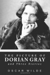 The Picture Of Dorian Gray and Three Stories - Oscar Wilde