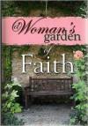 A Woman's Garden of Faith - n/a n/a