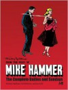Mickey Spillane's From the Files of...Mike Hammer: The complete Dailies and Sundays Volume 1 (Mickey Spillane from the Files) - Joe Gill