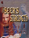 The Seer's Strength - Calle J. Brookes