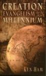 Creation Evangelism for the New Millennium - Ken Ham