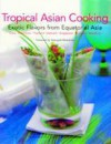 Tropical Asian Cooking - Wendy Hutton, Four Seasons Hotels & Resorts Staff