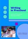 Writing in Preschool - Judith A. Schickedanz, Renee M. Casbergue