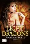 Light Dragons: Drache wider Willen (German Edition) - Katie MacAlister, Theda Krohm-Linke
