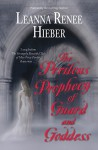The Perilous Prophecy of Guard and Goddess - Leanna Renee Hieber
