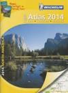 Michelin North America Large Format Atlas 2014 - Michelin Travel Publications