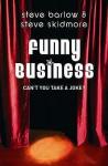 Funny Business - Steve Barlow, Steve Skidmore