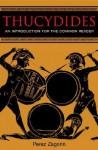 Thucydides: An Introduction for the Common Reader - Perez Zagorin