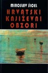 Hrvatski književni obzori - Miroslav Šicel