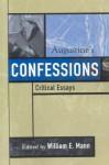 Augustine's Confessions (Critical Essays on the Classics Series) - William E. Mann, Paul Bloom, Gareth B. Matthews, Scott MacDonald