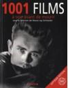 1001 films à voir avant de mourir - Steven Jay Schneider, Claude Aziza