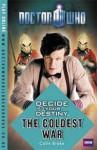 The Coldest War - Colin Brake