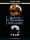 I'll Never Be Young Again (MP3 Book) - Daphne DuMaurier, Jonathan Firth