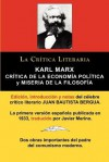 Karl Marx: Critica de La Economia Politica (Grundrisse) y Miseria de La Filosofia, Coleccion La Critica Literaria Por El Celebre - Karl Marx, Juan Bautista Bergua, Javier Merino