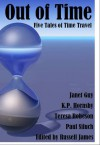 Out of Time - Janet Guy, Kelly Horn, Teresa Robeson, Paul Siluch, Russell James