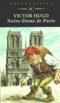 Notre- Dame de Paris. - Victor Hugo