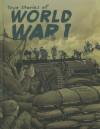 True Stories of World War I - Nelson Yomtov, Jon Proctor