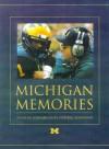 Michigan Memories: Inside Bo Schembechler's Football Scrapbook - Bo Schembechler, Dan Ewald