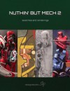 Nuthin' But Mech Volume 2 - Various Artists
