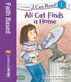 Ali Cat Finds a Home - Dandi Daley Mackall