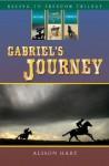 Gabriel's Journey - Alison Hart