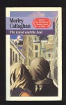 The Loved And The Lost - Morley Callaghan