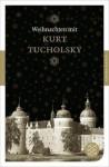 Weihnachten mit Kurt Tucholsky - Kurt Tucholsky, Axel Ruckaberle