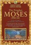 The Prophet Moses - Harun Yahya