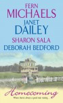 Homecoming - Fern Michaels, Janet Dailey, Sharon Sala, Deborah Bedford