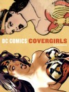 DC Comics Covergirls - Louise Simonson