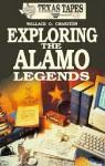 Explore the Alamo Legends (Hdb - Wallace O. Chariton