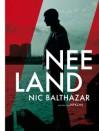 Neeland - Nic Balthazar, Nyk Dekyser