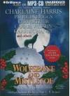 Wolfsbane and Mistletoe: Hair-Raising Holiday Tales - Charlaine Harris, Toni L.P. Kelner