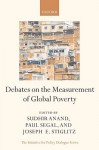 Debates on the Measurement of Global Poverty - Sudhir Anand, Paul Segal, Joseph E. Stiglitz