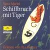 Schiffbruch mit Tiger - Yann Martel, Ilja Richter, Manfred Allié, Kempf-Allié