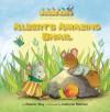 Albert's Amazing Snail - Eleanor May, Deborah Melmon