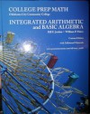 Integrated Arithmetic and Basic Algebra: College Prep Math - Bill E. Jordan, William P. Palow