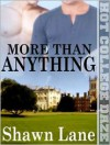 More Than Anything - Shawn Lane