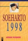 Soeharto 1998 - Adian Husaini