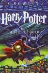 Harry Potter e il calice di fuoco: 4 - J.K. Rowling