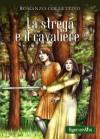 La strega e il cavaliere - Cecilia Randall, Various