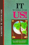It Works for Us: The Clergy's Church Growth Handbook - Michael B. Brown