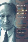 Nothing Is Lost: Selected Poems - Edvard Kocbek, Michael Scammell, Veno Taufer, Charles Simic